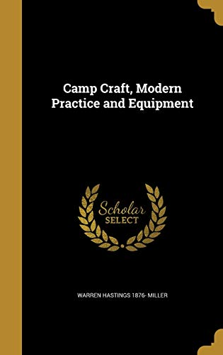 Camp Craft, Modern Practice and Equipment