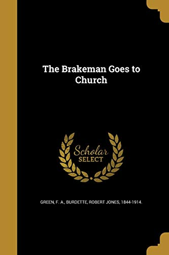 The Brakeman Goes to Church