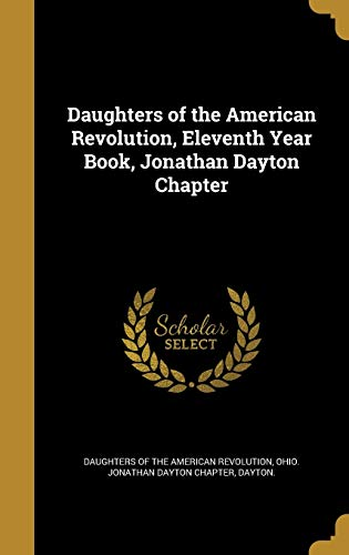 Daughters of the American Revolution, Eleventh Year Book, Jonathan Dayton Chapter