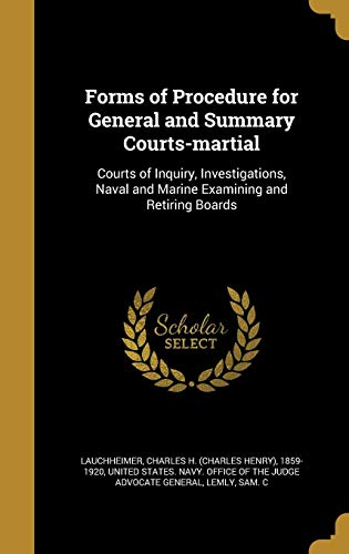 Forms of Procedure for General and Summary Courts-Martial