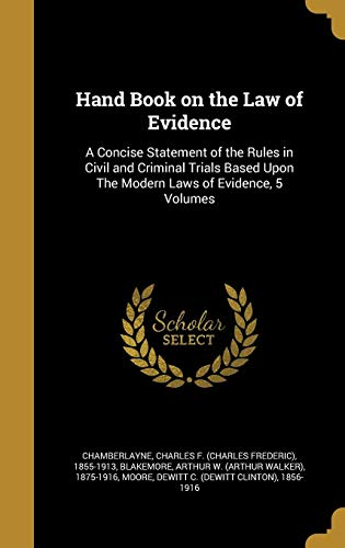 Hand Book on the Law of Evidence
