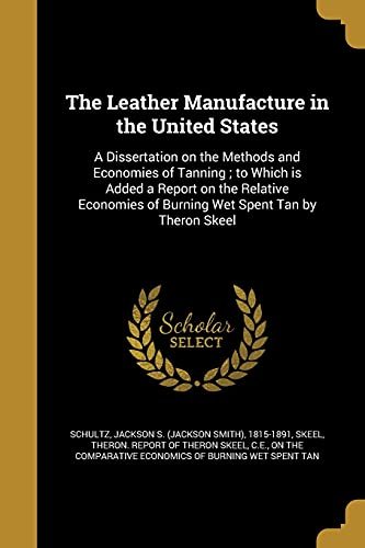 The Leather Manufacture in the United States