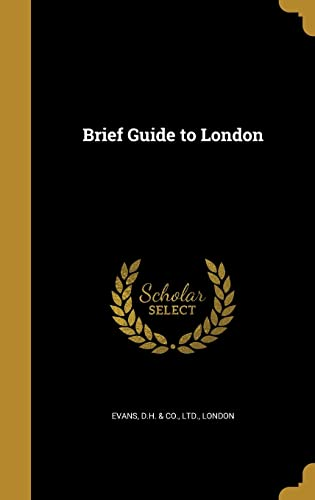 Brief Guide to London