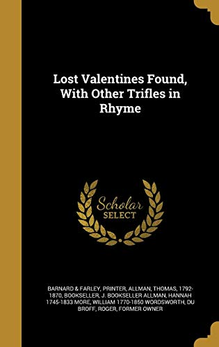 Lost Valentines Found, with Other Trifles in Rhyme
