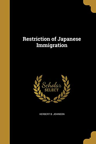 Restriction of Japanese Immigration