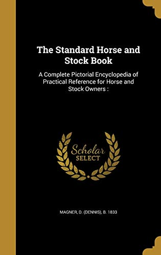 The Standard Horse and Stock Book