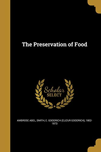 The Preservation of Food