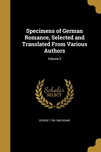 Specimens of German Romance, Selected and Translated from Various Authors; Volume 2