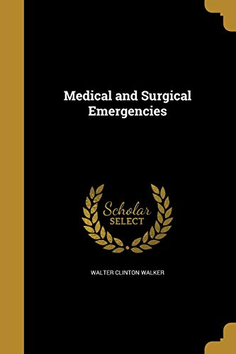 Medical and Surgical Emergencies