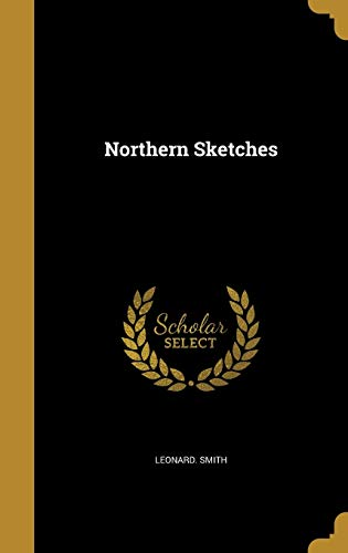 Northern Sketches