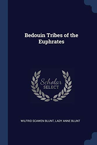 Bedouin Tribes of the Euphrates