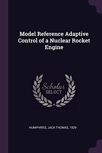 Model Reference Adaptive Control of a Nuclear Rocket Engine