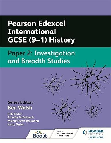 Pearson Edexcel International GCSE (9-1) History: Paper 2 Investigation and Breadth Studies
