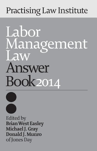 Labor Management Law Answer Book 2014