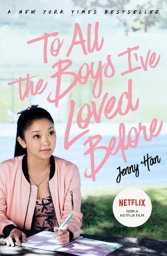 To All The Boys I've Loved Before: FILM TIE IN EDITION