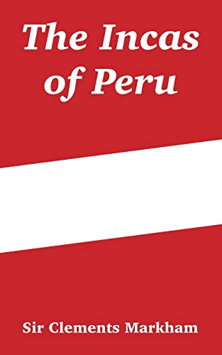 The Incas of Peru