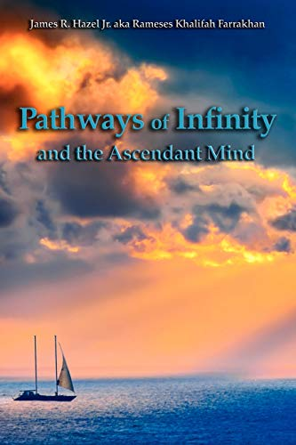 Pathways of Infinity and the Ascendant Mind