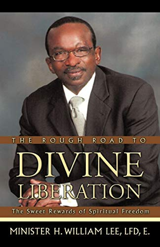 The Rough Road to Divine Liberation