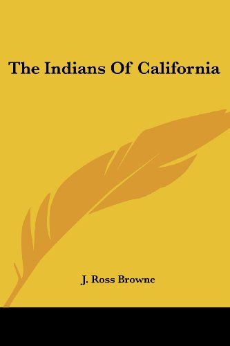 The Indians of California
