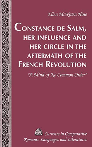 Constance de Salm, Her Influence and Her Circle in the Aftermath of the French Revolution