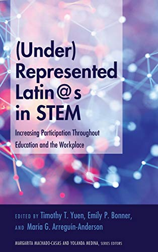 (Under)Represented Latin@s in STEM