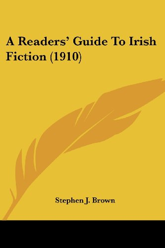 A Readers' Guide To Irish Fiction (1910)