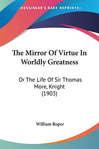 The Mirror Of Virtue In Worldly Greatness