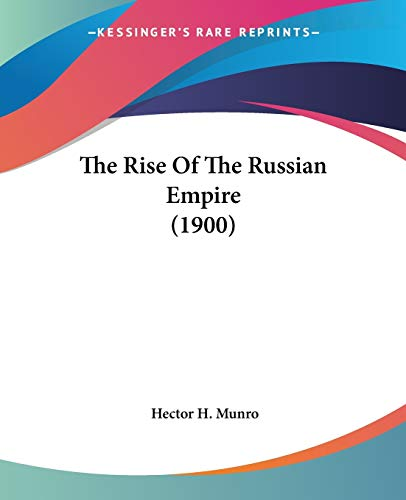 The Rise Of The Russian Empire (1900)