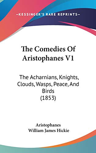 The Comedies Of Aristophanes V1