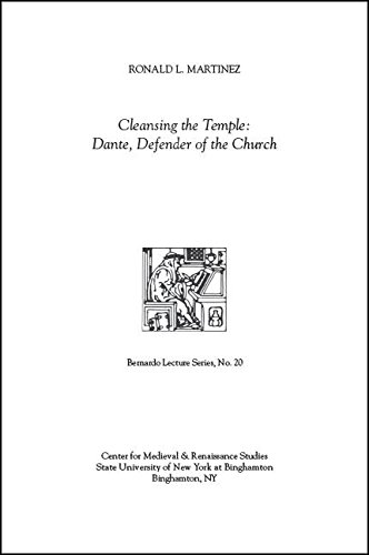 Cleansing the Temple: Dante, Defender of the Church