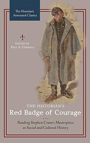 The Historian's Red Badge of Courage