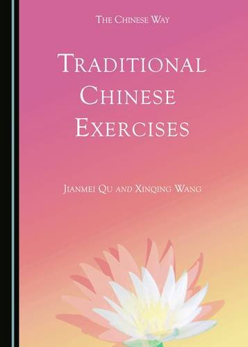 Traditional Chinese Exercises