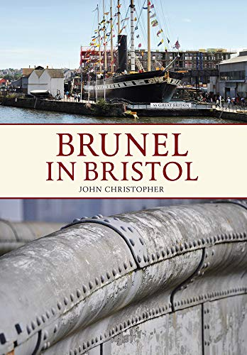 Brunel in Bristol