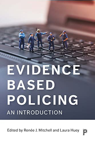 Evidence Based Policing