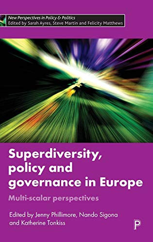 Superdiversity, Policy and Governance in Europe