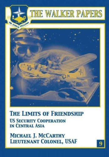 The Limits of Freindship - U.S. Security Cooperation in Central Asia
