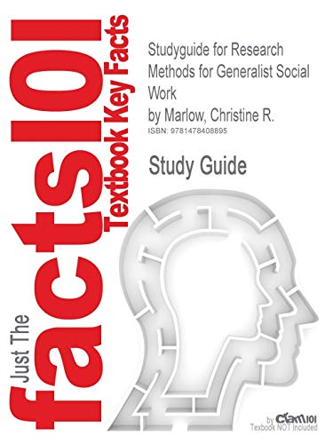 Studyguide for Research Methods for Generalist Social Work by Marlow, Christine R., ISBN 9780840033277