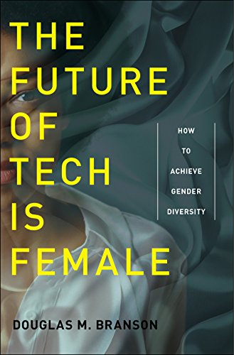 Future of Tech Is Female, The