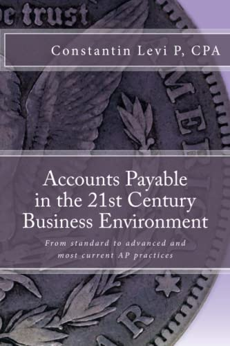Accounts Payable in the 21st Century Business Environment