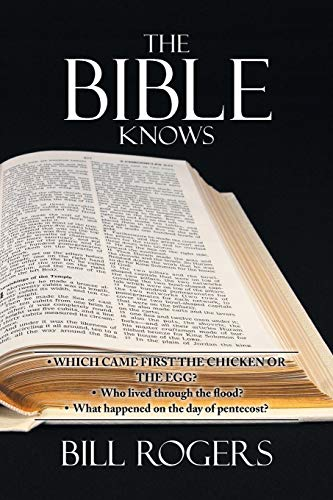 The Bible Knows