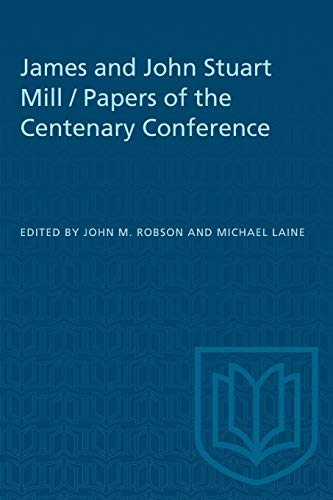 James and John Stuart Mill / Papers of the Centenary Conference