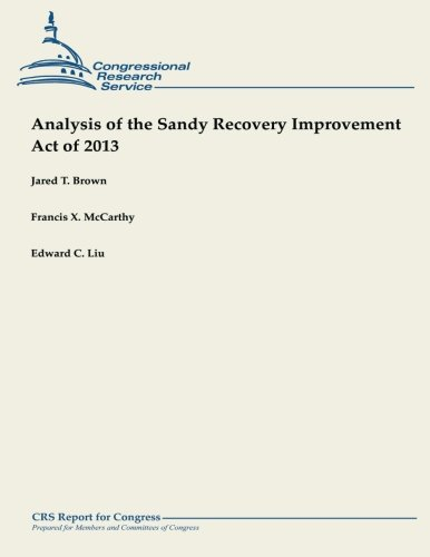 Analysis of the Sandy Recovery Improvement Act of 2013