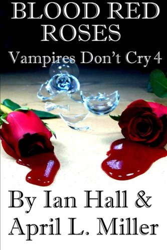 Vampires Don't Cry Book 4