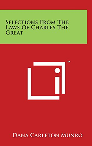 Selections From The Laws Of Charles The Great