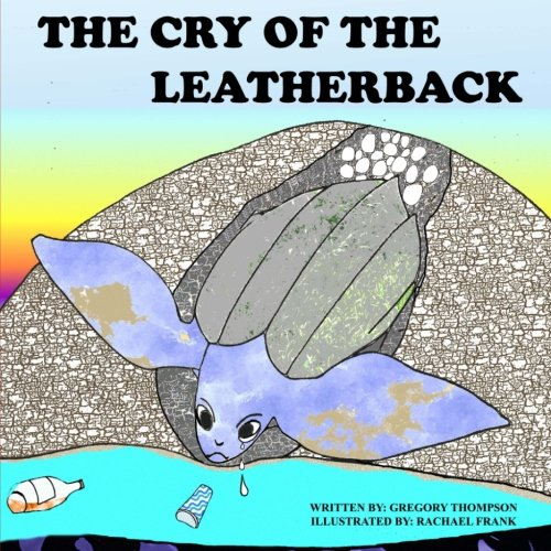 The Cry of the Leatherback