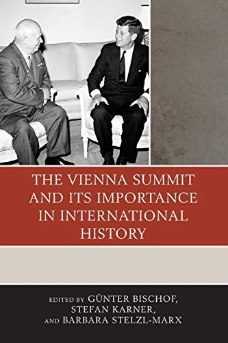 The Vienna Summit and Its Importance in International History