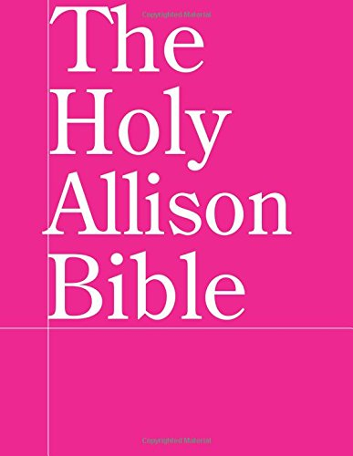 The Holy Allison Bible