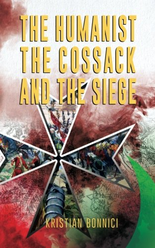 The Humanist The Cossack And The Siege