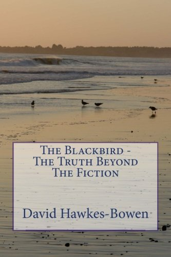 The Blackbird - The Truth Beyond The Fiction
