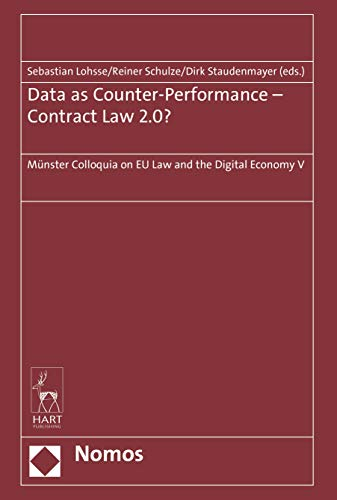 Data as Counter-Performance - Contract Law 2.0?